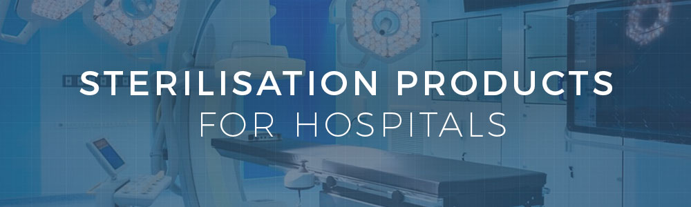 Sterilisation Products for Hospitals